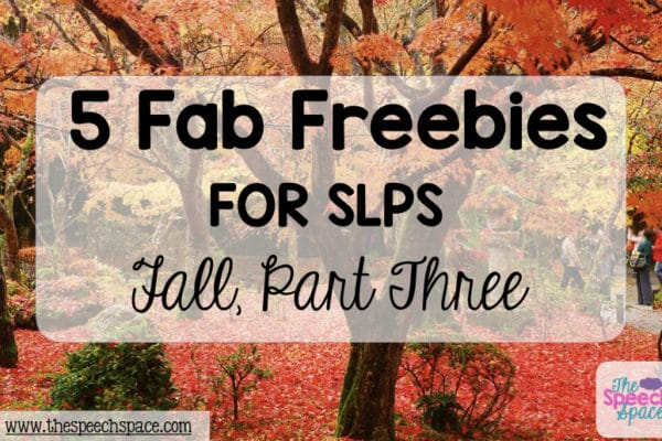 Five Fab Freebies for SLPs: Fall Part 3