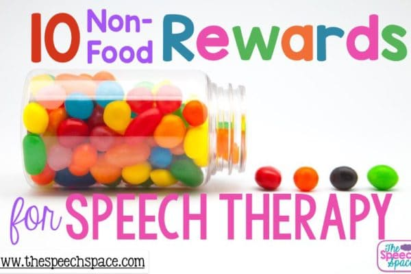10 Non-Food Rewards for Speech Therapy