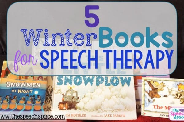 5 Winter Books for Speech Therapy