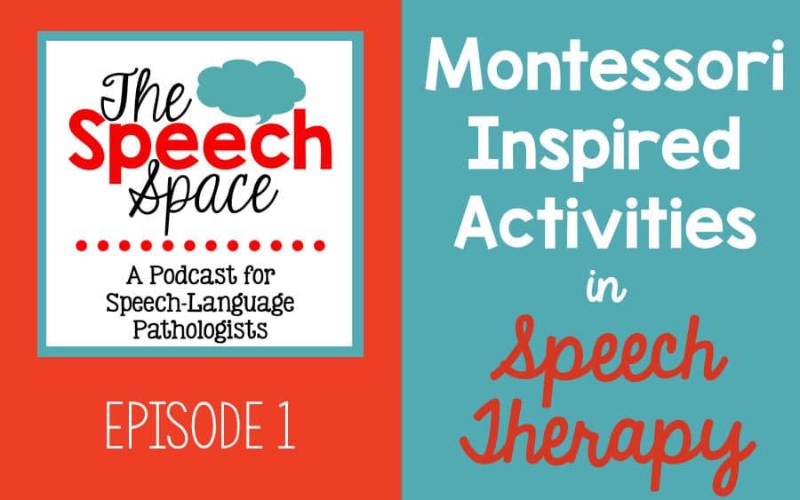 Montessori inspired activities in speech therapy