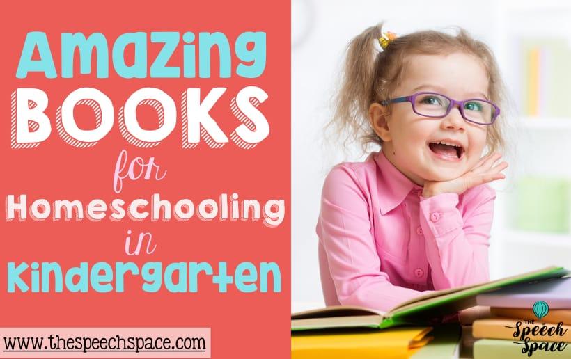 Great books for homeschooling in Kindergarten.