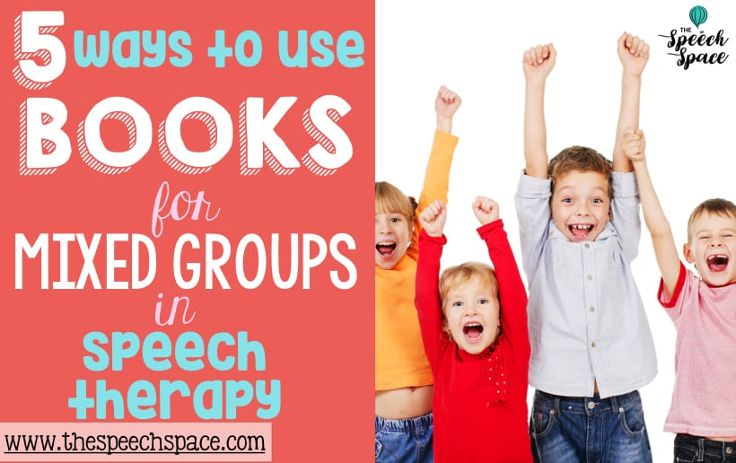 books in mixed groups for speech therapy