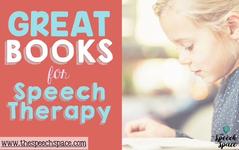 Great Books for Speech Therapy