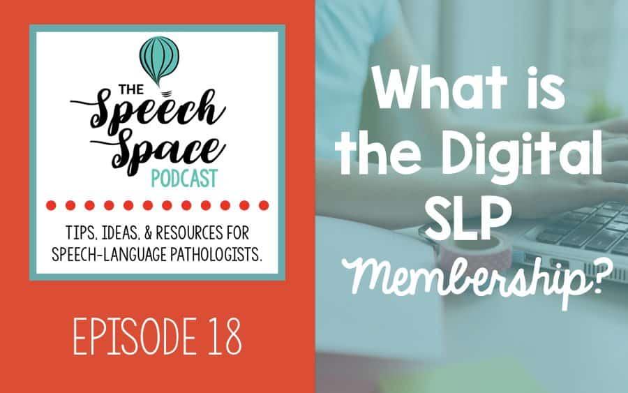 Digital SLP Membership