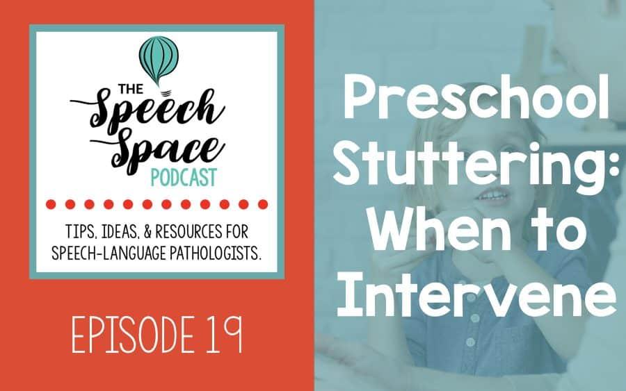 Preschool stuttering