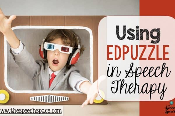 Using Edpuzzle in Speech Therapy