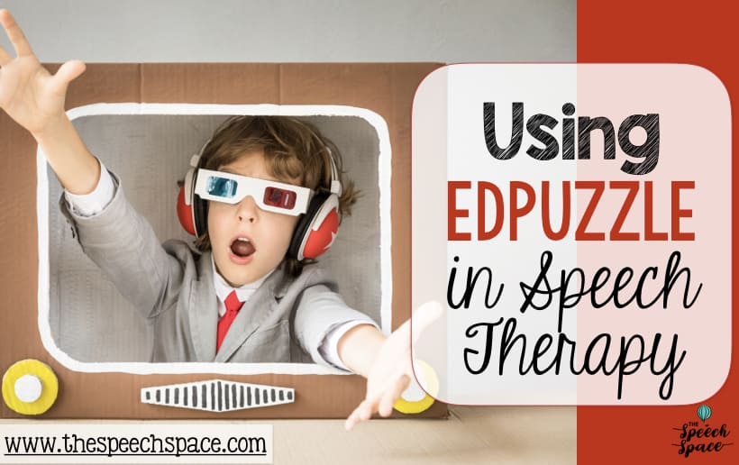 edpuzzle in speech therapy
