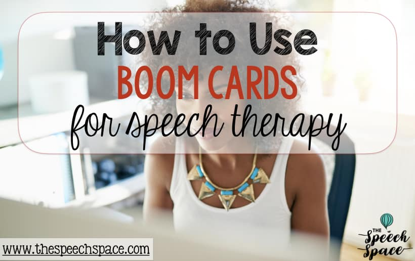 How to use boom cards in speech therapy
