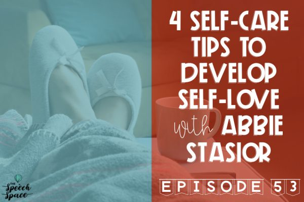 Self-care tips to develop self-love