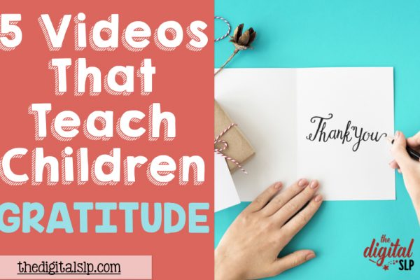 5 Videos That Teach Children Gratitude + A Freebie