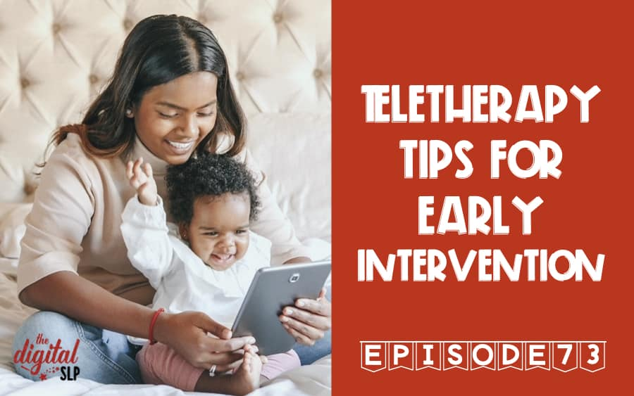 Teletherapy Tips for Early Intervention