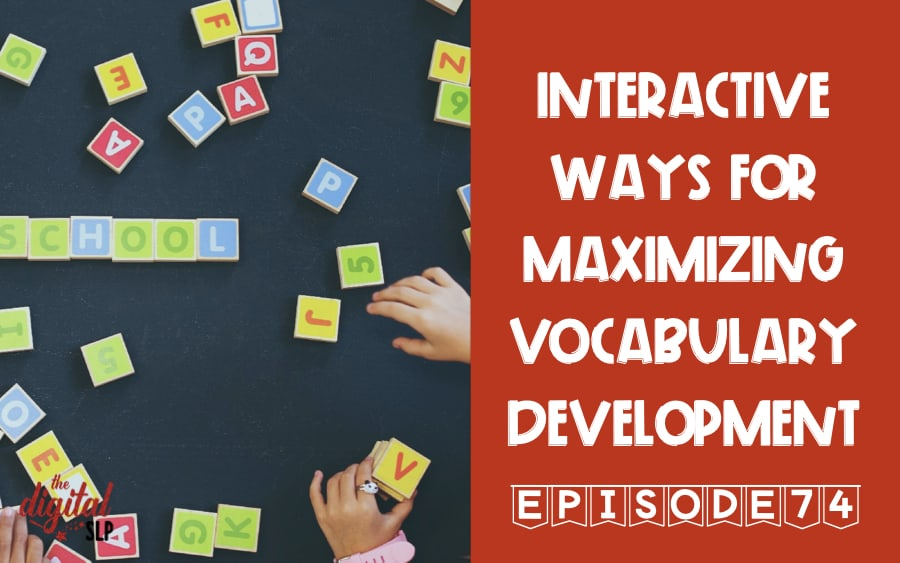Interactive Ways for Maximizing Vocabulary Development