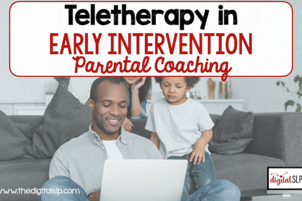 Teletherapy for Early Intervention – Parent Coaching