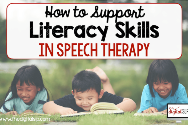 How to Support Literacy Skills in Speech Therapy