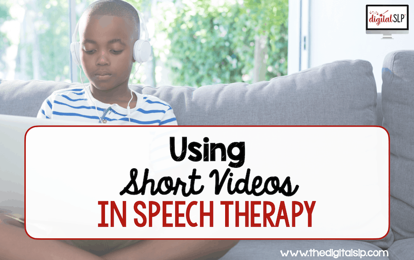 Using short videos in speech therapy
