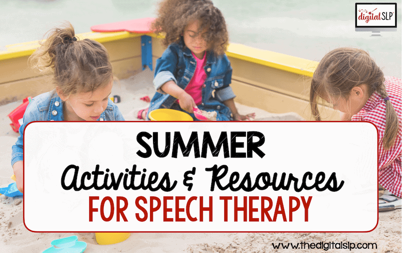 Summer activities and resources for speech therapy