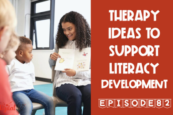 Therapy Ideas to Support Literacy Development